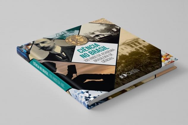 Livro Ciência no Brasil: 100 Anos da Academia Brasileira de Ciências